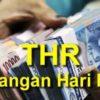 THR Paling Lambat H-7 Lebaran